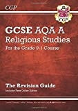 New Grade 9-1 GCSE Religious Studies: AQA A Revision Guide with Online Edition (CGP GCSE RS 9-1 Revision)