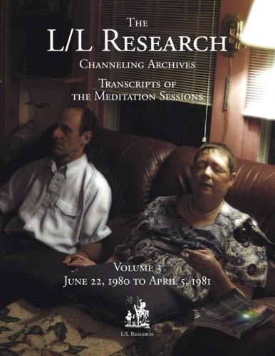 The L/L Research Channeling Archives - Volume 3