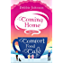 Coming Home to the Comfort Food Café: The only heart-warming feel-good novel you need to beat the January blues! (Comfort Food Cafe)