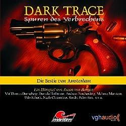 Die Bestie von Amsterdam (Dark Trace 1)