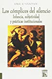 img - for Los Complices del Silencio (Spanish Edition) book / textbook / text book