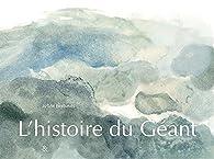 L'histoire du géant par Anne Herbauts