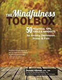 The Mindfulness Toolbox, Donald Altman, 1936128861