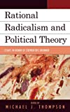 img - for Rational Radicalism and Political Theory: Essays in Honor of Stephen Eric Bronner (Logos: Perspectives on Modern Society and Culture) book / textbook / text book