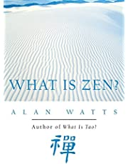 What Is Zen?