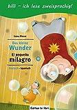 Das kleine Wunder: Kinderbuch Deutsch-Spanisch mit Leserätsel