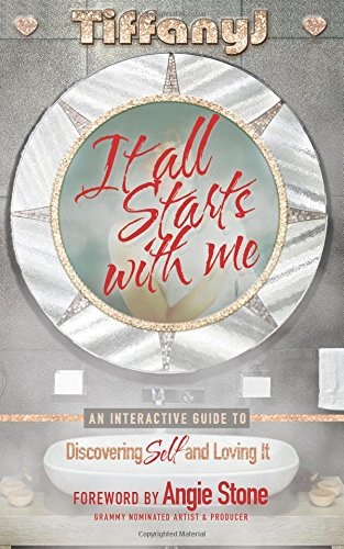It All Starts With Me: An Interactive Guide to Discovering Self and Loving It ebook