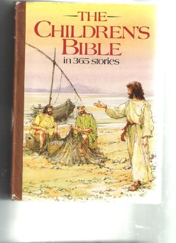 The children's Bible in 365 stories by Mary Batchelor (1985-11-06)