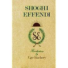 Shoghi Effendi: Recollections