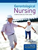 Gerontological Nursing, Kristen L. Mauk, 1284027198