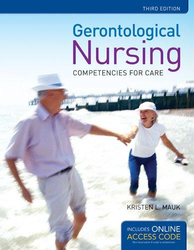 Gerontological Nursing: Competencies for Care