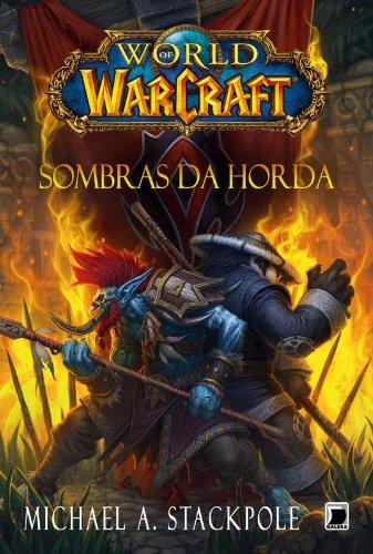 World of Warcraft. Sombras da Horda (Em Portuguese do Brasil)