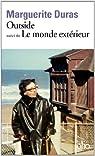 Outside, tome 2 : Le Monde extérieur par Duras