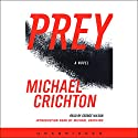 Prey Audiobook by Michael Crichton Narrated by George Wilson