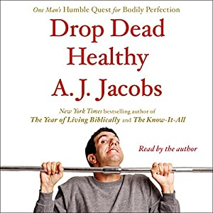 Drop Dead Healthy Audiobook