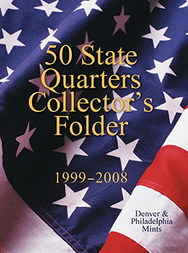 Craft Stores Denver - 50 State Quarters Collector's Folder: 1999-2008