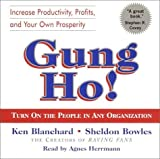img - for Gung Ho!: Turn On the People in Any Organization by Blanchard, Kenneth, Bowles, Sheldon (January 2, 2002) Audio CD book / textbook / text book