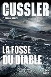 """Afficher """"Un roman tiré des dossiers de la NUMA La fosse du diable"""""""