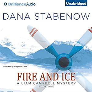 Fire and Ice: A Liam Campbell Mystery Audiobook