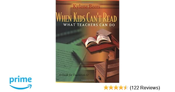 Why Millions Of Kids Cant Read And What >> Amazon Com When Kids Can T Read What Teachers Can Do A Guide For