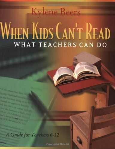 Pdf Teaching When Kids Can't Read: What Teachers Can Do: A Guide for Teachers 6-12