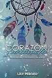 Corazón Indómito (Spanish Edition)