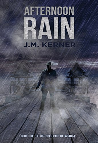 Afternoon Path - Afternoon Rain: Book 1 of the Tortured Path to Paradise