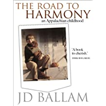 The Road to Harmony: An Appalachian Childhood