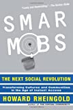 Smart Mobs, Howard Rheingold, 0738208612