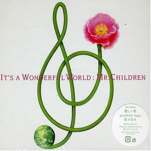 It's a Wonderful World by Mr. Children (2002-05-10)
