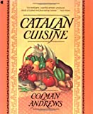 Catalan Cuisine, Colman Andrews, 0020090757