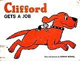 Clifford Gets a Job, Norman Bridwell, 0590015753