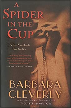 Book A Spider in the Cup (A Detective Joe Sandilands Novel) by Barbara Cleverly (2014-07-08)