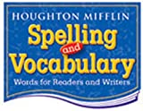 Houghton Mifflin Spelling and Vocabulary: Student Book (nonconsumable) Grade 8 2004