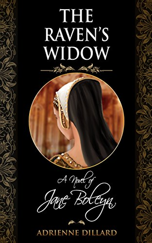 Pdf Fiction The Raven's Widow: A novel of Jane Boleyn
