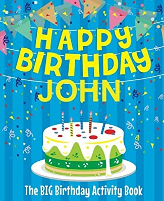 Swell Happy Birthday John The Big Birthday Activity Book Personalized Personalised Birthday Cards Paralily Jamesorg