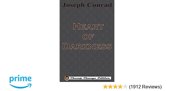 Amazon heart of darkness chump change edition 9781640320369 amazon heart of darkness chump change edition 9781640320369 joseph conrad books fandeluxe Gallery