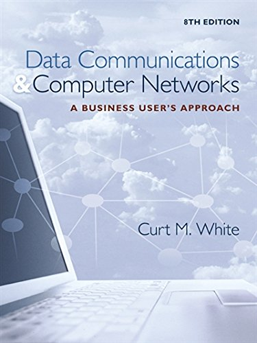 1305116631 - Data Communications and Computer Networks: A Business User's Approach