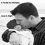 A Family for Nicholas   Jane B. Night