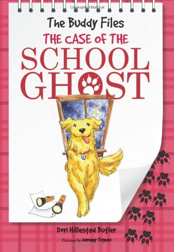 The Case of the School Ghost (The Buddy Files) PDF