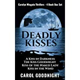 DEADLY KISSES: The Carolyn Wingate Deadly Kisses Thriller Series Box Set