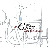 Getz For Lovers