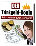 img - for Trinkgeld-K nig (German Edition) book / textbook / text book