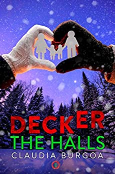 Decker The Halls (Unexpected) by [Burgoa, Claudia]