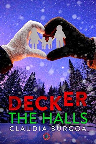 Decker The Halls (Unexpected) by [Burgoa, Claudia]
