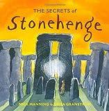 The Secrets of Stonehenge, Mick Manning, 1847803466