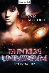 Dunkles Universum 2: Sternenglut