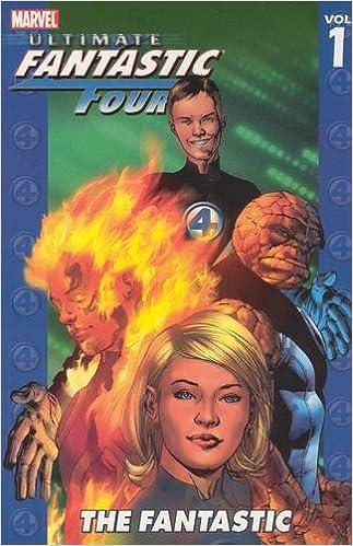 Ultimate Fantastic Four Vol. 1: The Fantastic