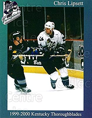 (CI) Chris Lipsett Hockey Card 1999-00 Kentucky Thoroughblades 19 Chris Lipsett