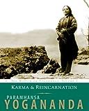 Karma and Reincarnation, Paramhansa Yogananda, 156589216X